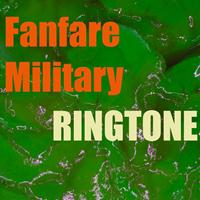Ringtones - Fanfare Military Ringtone