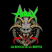 Hirax - La Bocca de la Bestia (The Mouth Of The Beast)