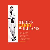 Larry Williams - Here's