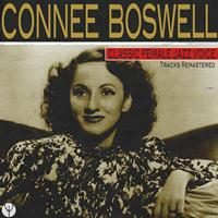 Connee Boswell - Classic Female Jazz Voice