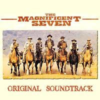 "Elmer Bernstein - The Magnificent Seven (Original Soundtrack From ""The Magnificent Seven"")"