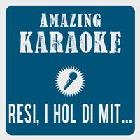 Amazing Karaoke - Resi, i hol di mit mei'm Traktor ab (Live 2002) [Karaoke Version] (Originally Performed By Wolfgang