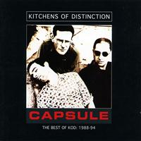 Kitchens Of Distinction - Capsule