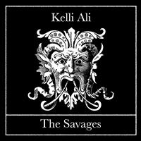 Kelli Ali - The Savages