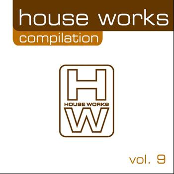 Various Artists - House Works Compilation, Vol. 9