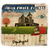 Austin Lounge Lizards - Home and Deranged