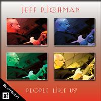 Jeff Richman - People Like Us