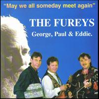 The Fureys - May We All Someday Meet Again