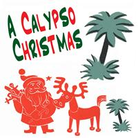 Lord Kitchener - A Calypso Christmas (Vintage Caribbean Christmas Songs)