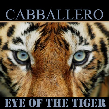 Cabballero - Eye of the Tiger