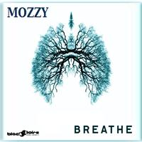 Mozzy - Breathe - EP