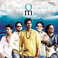 OM - Om - The Fusion Band