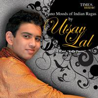 Utsav Lal - Piano Moods of Indian Ragas