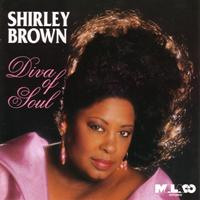 Shirley Brown - Diva Of Soul