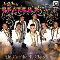 Los Player's - Un Cachito de Cielo