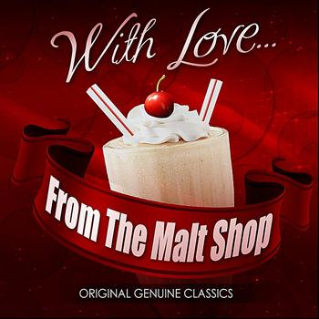 Various Artists - With Love... From The Malt Shop