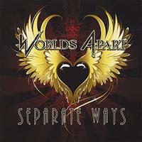 Worlds Apart - Separate Ways