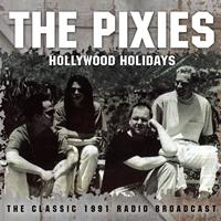 Pixies - Hollywood Holidays (Live)
