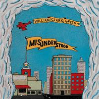 William Clark Green - Misunderstood