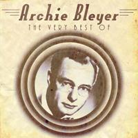 Archie Bleyer - The Very Best Of