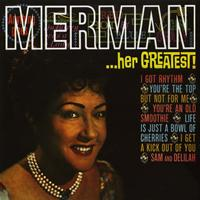 Ethel Merman - Merman.. Her Greatest!