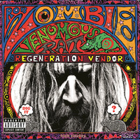 Rob Zombie - Venomous Rat Regeneration Vendor (Explicit Version)