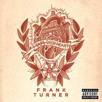 Frank Turner - Tape Deck Heart (Deluxe Edition [Explicit])