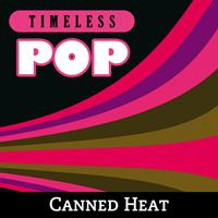 Canned Heat - Timeless Pop: Canned Heat