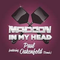 Madcon - In My Head (Paul Oakenfold Remixes)