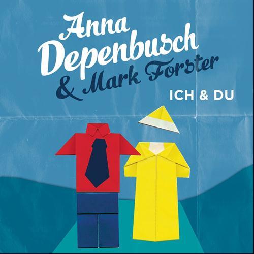 Anna Depenbusch & Mark Forster MP3 Album Ich & Du