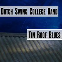Dutch Swing College Band - Tin Roof Blues