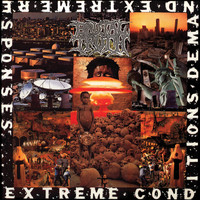 Brutal Truth - Extreme Conditions Demand Extreme Responses (Redux)
