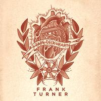 Frank Turner - Tape Deck Heart (Explicit)