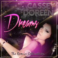 Cassey Doreen - Dreams (The Remix Collection)