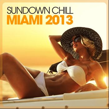 Various Artists - Sundown Chill Miami 2013