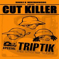 Cut Killer - Cut Killer Triptik (French Mix [Explicit])