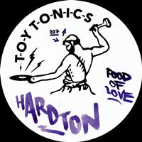 Hard Ton - Food of Love