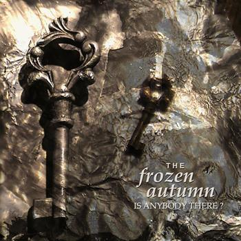 The Frozen Autumn - Is Anybody There?