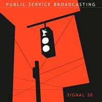 Public Service Broadcasting - Signal 30 EP