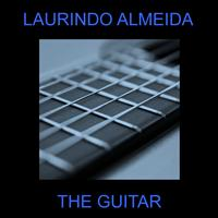 Laurindo Almeida - The Guitar