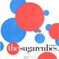 The Sugarcubes - Birthday