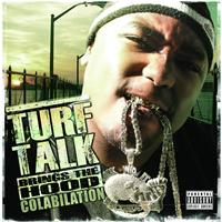 Turf Talk - Turf Talk Brings The Hood Colabilation