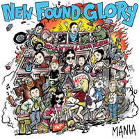 New Found Glory - Mania