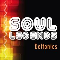 DELFONICS - Soul Legends: The Delfonics