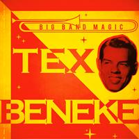 Tex Beneke - Big Band Magic