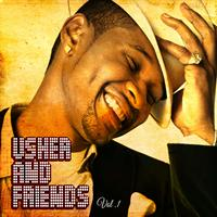 Usher - Usher and Friends, Vol. 1 (Explicit)