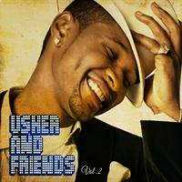 Usher - Usher and Friends, Vol. 2 (Explicit)