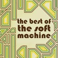 The Soft Machine - The Best of the Soft Machine