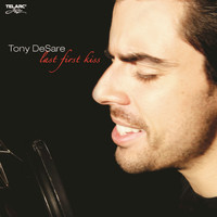 Tony DeSare - Last First Kiss
