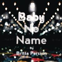 Britta Persson - Baby No Name